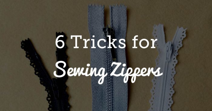 6 Tricks for Sewing Zippers