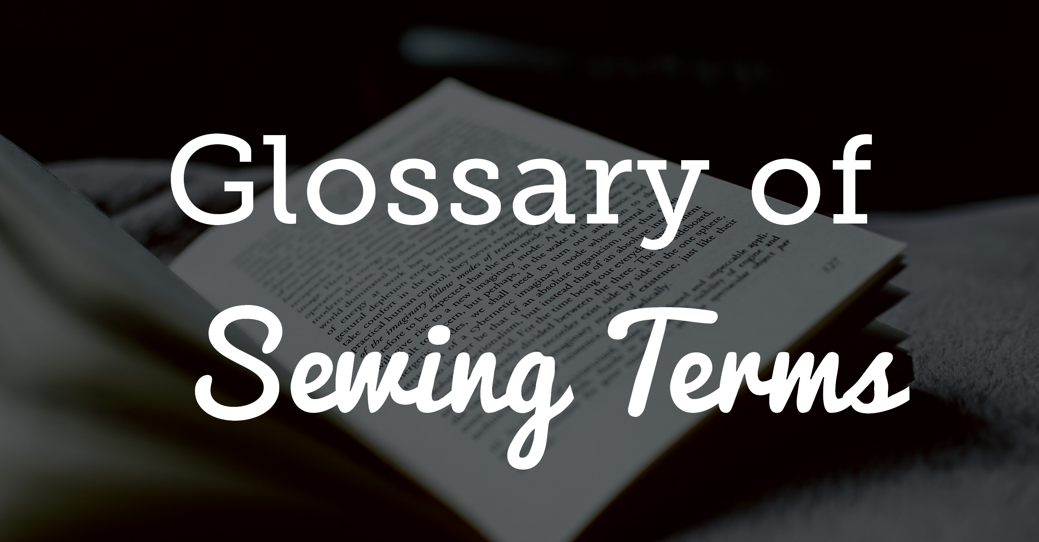 fd8def42c6 Glossary of Sewing Terms