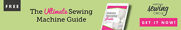 The Ultimate Sewing Machine Guide